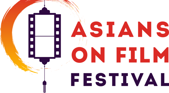 2016 Asians on Film Festival Complete Lineup, Mar. 10 – 13
