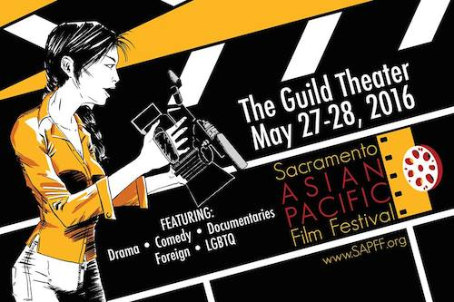 2016 Sacramento Asian Pacific Film Festival Accepting Submissions through May 6