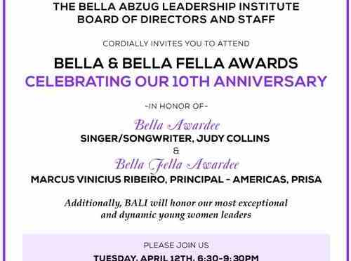 Bella Abzug Leadership Institute (BALI) to Honor Singer/Songwriter Judy Collins and PRISA's Marcus Vinicius Ribeiro on April 12