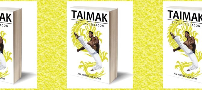 Taimak Celebrates Release of Autobiography with National Tour of Book Signings and Screenings of 'The Last Dragon'; in Detroit today at The Maple Theater