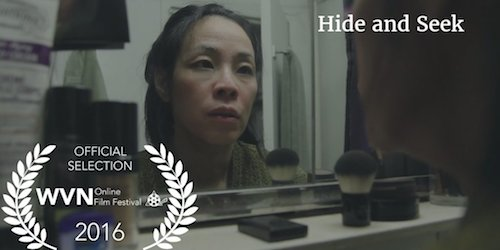 Lia Chang and Garth Kravits' HIDE AND SEEK is an Official Selection of the 2016 Women's Voices Now Online Film Festival