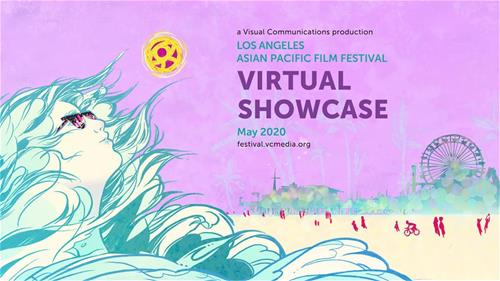 The Los Angeles Asian Pacific Film Festival (LAAPFF) Announces Debut SPRING VIRTUAL SHOWCASE Online Kicking Off Asian Pacific American Heritage Month – Begins May 1st