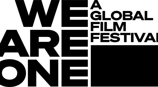 Major Film Festivals Across the World Join with YouTube For We Are One: A Global Film Festival Starting May 29