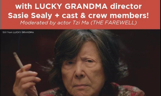 June 3: Gene Siskel Film Center of the School of the Art Institute of Chicago Presents LUCKY GRANDMA Facebook Live Q & A with Tzi Ma, Sasie Sealy, Angela Cheng, Michael Tow, Woody Fu, Clem Cheung, Wai Ching Ho and Yan Xi