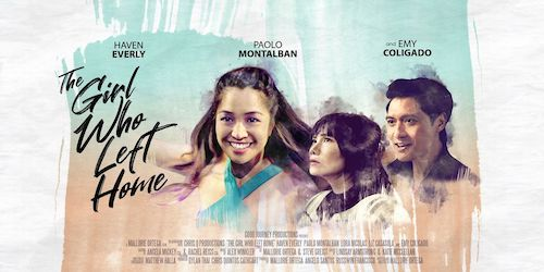 Oct. 1 – 4: LAAPFF Presents World Premiere of Mallorie Ortega's THE GIRL WHO LEFT HOME Starring Haven Everly, Emy Coligado, Paolo Montalban, Lora Nicolas, Liz Casasola, Russwin Francisco and Mitch Poulos
