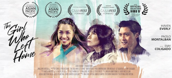 HIFF Screens Mallorie Ortega's THE GIRL WHO LEFT HOME Starring Haven Everly, Emy Coligado, Paolo Montalban, Lora Nicolas, Liz Casasola, Russwin Francisco and Mitch Poulos Nationwide through Nov. 29
