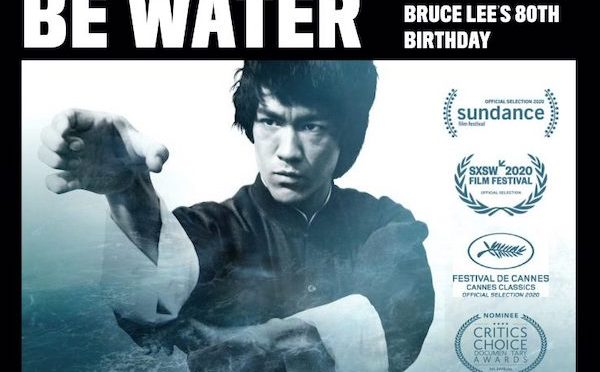 Nov. 27: Celebrate Bruce Lee's 80th Birthday with Free Screening of Bao Nguyen's ESPN 30 for 30 documentary BE WATER; After-Film Panel Features Bao Nguyen, Shannon Lee, Phil Yu, Chi-hui Yang, Dave Chang and Steve Jang