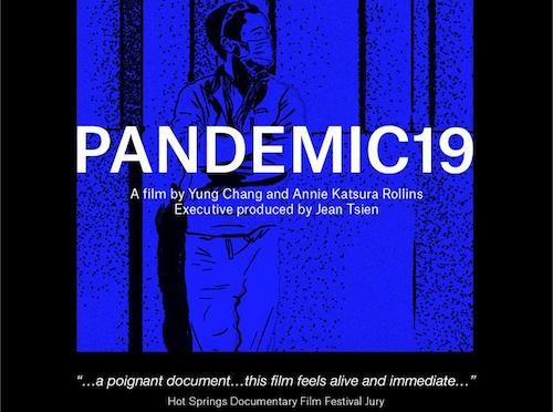For Your Consideration for Best Documentary Short: World Channel and Al Jazeera Airs Yung Chang and Annie Katsura Rollins' PANDEMIC19