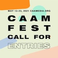 Save the Date for CAAMFest 2021: May 13-23, 2021