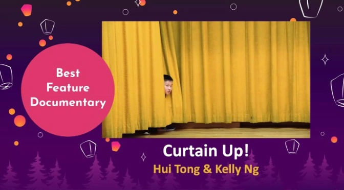 Hui Tong and Kelly Ng's CURTAIN UP! Wins DisOrient 2021 Award for Best Feature Documentary